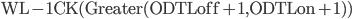 \rm WL-1CK(Greater(ODTLoff+1,ODTLon+1))
