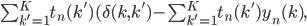 \sum^{K}_{k'=1} t_n (k')(\delta(k, k') - \sum^{K}_{k'=1} t_n (k') y_n (k),