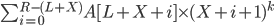 \sum^{R-(L+X)}_{i=0} A[L+X+i] \times (X+i+1)^k