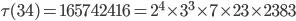 \tau (34)= 165742416=2^4\times 3^3\times 7\times 23 \times 2383