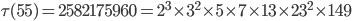 \tau (55)= 2582175960=2^3\times 3^2\times 5\times 7\times 13\times 23^2\times 149