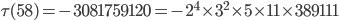 \tau (58)= -3081759120=-2^4\times 3^2\times 5\times 11\times 389111