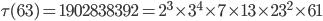 \tau (63)= 1902838392=2^3\times 3^4\times 7\times 13\times 23^2\times 61