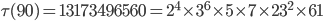 \tau (90)= 13173496560=2^4\times 3^6\times 5\times 7\times 23^2\times 61