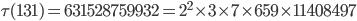 \tau(131)= 631528759932=2^2\times 3\times 7\times 659\times 11408497