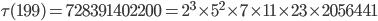 \tau(199)= 728391402200=2^3\times 5^2\times 7\times 11 \times 23\times 2056441