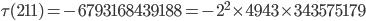 \tau(211)= -6793168439188=-2^2\times 4943\times 343575179