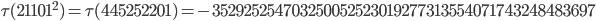 \tau(21101^2)=\tau(445252201)= -352925254703250052523019277313554071743248483697