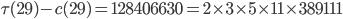 \tau(29)-c(29)=128406630=2\times 3\times 5\times 11\times 389111