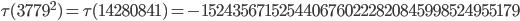 \tau(3779^2)=\tau(14280841)= -1524356715254406760222820845998524955179