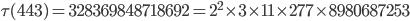 \tau(443)= 328369848718692=2^2 \times 3\times 11 \times 277\times 8980687253