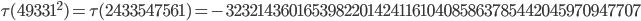\tau(49331^2)=\tau(2433547561)= -3232143601653982201424116104085863785442045970947707