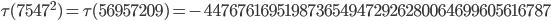 \tau(7547^2)=\tau(56957209)= -4476761695198736549472926280064699605616787
