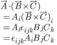 \vec{A}\cdot(\vec{B}\times\vec{C})\\\quad=A_i(\vec{B}\times\vec{C})_i\\\quad=A_i\epsilon_{ijk}B_jC_k\\\quad=\epsilon_{ijk}A_iB_jC_k