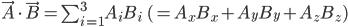\vec{A}\cdot\vec{B}=\sum_{i=1}^3A_iB_i\quad\quad(=A_xB_x+A_yB_y+A_zB_z)
