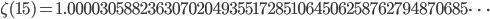 \zeta(15)=1.00003058823630702049355172851064506258762794870685\dots