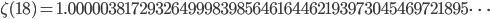 \zeta(18)=1.00000381729326499983985646164462193973045469721895\dots