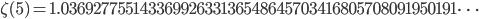 \zeta(5)=1.03692775514336992633136548645703416805708091950191\dots