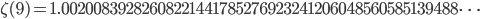 \zeta(9)=1.00200839282608221441785276923241206048560585139488\dots