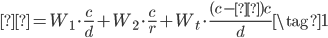 { \begin{eqnarray} Φ = W_1 \cdot \frac{c}{d} + W_2 \cdot \frac{c}{r} + W_t \cdot \frac{(c-τ)c}{d} \tag{1} \end{eqnarray} }