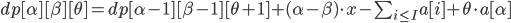 { \begin{equation} dp[\alpha][\beta][\theta] = dp[\alpha - 1][\beta - 1][\theta + 1] + (\alpha - \beta) \cdot x - \sum_{i \leq I} a[i] + \theta \cdot a[\alpha] \end{equation} }