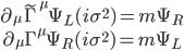 { \begin{gather} \partial_\mu\tilde{\Gamma}^\mu \Psi_L(i\sigma^2)=m\Psi_R\\ \partial_\mu\Gamma^\mu \Psi_R(i\sigma^2)=m\Psi_L \end{gather} }