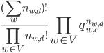 { \frac{(\displaystyle \sum_w n_{w,d})!}{\displaystyle \prod_{w \in V}n_{w,d}!}  \displaystyle \prod_{w \in V} q_{w,c}^{n_{w,d}} }