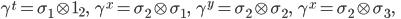 { \gamma^t=\sigma_1\otimes{\bf 1}_2,\ \ \ \gamma^x=\sigma_2\otimes\sigma_1,\ \ \ \gamma^y=\sigma_2\otimes\sigma_2,\ \ \ \gamma^x=\sigma_2\otimes\sigma_3,\ \ \  }