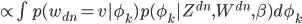 { \propto \int p(w_{dn} = v | \phi_k) p(\phi_k | Z^{dn}, W^{dn}, \beta) d \phi_k }