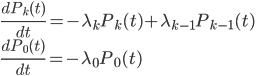 {  \frac{d P_k(t)}{dt} = - \lambda_{k}P_k(t) + \lambda_{k-1}P_{k-1}(t) \\ \frac{d P_0(t)}{dt} = - \lambda_{0}P_{0}(t) \\  }