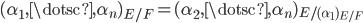 { (\alpha_{1}, \dotsc, \alpha_{n})_{E/F}=(\alpha_{2}, \dotsc, \alpha_{n})_{E/(\alpha_{1})_{E/F}} }