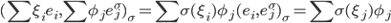 { (\sum\xi_{i}e_{i}, \sum\phi_{j}e_{j}^{\sigma})_{\sigma} = \sum\sigma(\xi_{i})\phi_{j}(e_{i}, e_{j}^{\sigma})_{\sigma} = \sum \sigma(\xi_{j})\phi_{j} }