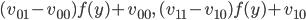 { (v_{01}-v_{00})f(y)+v_{00},\, (v_{11}-v_{10})f(y)+v_{10} }