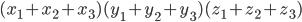 { (x_1 + x_2 + x_3)(y_1 + y_2 + y_3)(z_1 + z_2 + z_3)}