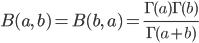 { \displaystyle \begin{align*}     B(a,\,b) = B(b,\,a) = \frac{\Gamma(a)\Gamma(b)}{\Gamma(a+b)} \end{align*} }