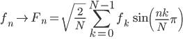 { \displaystyle \begin{align*}     f_n \mapsto F_n = \sqrt{\frac{2}{N}}\sum_{k=0}^{N-1} f_k \, \sin\left(\frac{nk}{N}\pi\right) \\ \end{align*} }