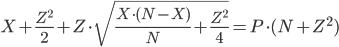 { \displaystyle \begin{align} X+\frac{Z^{2}}{2}+Z\cdot\sqrt{\frac{X\cdot(N-X)}{N}+\frac{Z^{2}}{4} } =  P\cdot (N+Z^{2}) \end{align} }