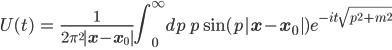{ \displaystyle \begin{eqnarray} U(t)&=&\frac{1}{2\pi^2{|\bf{x}}-{\bf{x}}_0|}\int_0^\infty dp\, p\sin{(p|{\bf{x}}-{\bf{x}}_0|)}e^{-it\sqrt{p^2+m^2}}\ \end{eqnarray} }