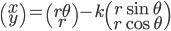 { \displaystyle \begin{pmatrix}x\\y\end{pmatrix}=\begin{pmatrix}r\theta\\r\end{pmatrix}-k\begin{pmatrix}r\sin\theta\\r\cos\theta\end{pmatrix} }