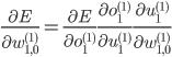{ \displaystyle \frac{\partial E}{\partial w^{(1)}_{1,0}} = \frac{\partial E}{\partial o^{(1)}_1} \frac{\partial o^{(1)}_1}{\partial u^{(1)}_1} \frac{\partial u^{(1)}_1}{\partial w^{(1)}_{1,0}} }