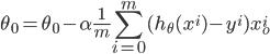 { \displaystyle \theta_0=\theta_0 - \alpha\frac{1}{m}{\sum_{i=0}^{m}{(h_\theta(x^i)-y^i)x_o^i}} }