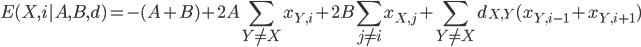 { \displaystyle E(X,i|A,B,d) = - (A + B) + 2A\sum_{Y \neq X}x_{Y,i} + 2B\sum_{j \neq i}x_{X,j}+ \sum_{Y \neq X}d_{X,Y}(x_{Y,i-1} + x_{Y,i+1}) }
