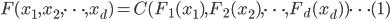 { \displaystyle F(x_1, x_2, \dots , x_d) = C(F_1 (x_1), F_2 (x_2), \dots , F_d (x_d)) \dots (1) }