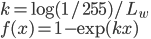 { \displaystyle k = \log{(1/255)} / L_w \\ f(x) = 1 - \exp{(kx)} }