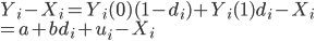 { \displaystyle  Y_i-X_i=Y_i(0)(1-d_i)+Y_i(1)d_i-X_i\\ =a+bd_i+u_i-X_i }