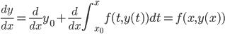 { \displaystyle \frac{dy}{dx}=\frac{d}{dx}y_0+\frac{d}{dx}\int_{x_0}^{x}f(t,y(t))dt=f(x,y(x))}