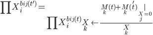 { \displaystyle \prod X_{i}^{b_{ij}(t^{\prime})}=\left.\prod X_{i}^{b_{ij}(t)}\right\rvert_{ X_{k}\leftarrow\frac{M_{k}(t)+M_{k}(t^{\prime})|_{X_{j}=0}}{X_{k}} } }
