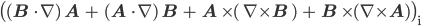{ \displaystyle \rm \bigl( ({\bf B} \cdot \nabla ) {\bf A} + ({\bf A} \cdot \nabla ) {\bf B} + {\bf A} \times ( \nabla \times {\bf B} ) + {\bf B} \times (\nabla \times {\bf A})\bigr)_i }
