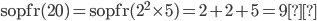 { \displaystyle \text{sopfr}(20)=\text{sopfr}(2^2\times 5)=2+ 2+5 = 9}