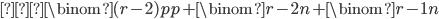 { \displaystyle ≡\binom{(r-2)p}{p} + \binom{r-2}{n} + \binom{r-1}{n} }